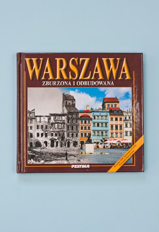 2013 10 14 098 - Warszawa - zburzona i odbudowana