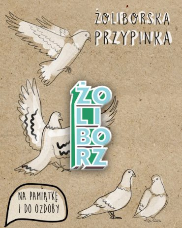 """26914304 10214107811279934 88815086 n 370x463 - Przypinka """"Żoliborz"""""""