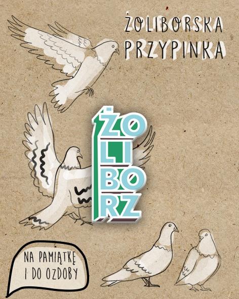 """26914304 10214107811279934 88815086 n - Przypinka """"Żoliborz"""""""